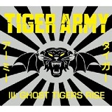 III: Ghost Tigers Rise Lyrics Tiger Army