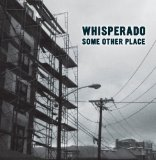 Some Other Place Lyrics Whisperado