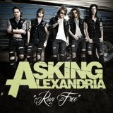 Run Free (Single) Lyrics Asking Alexandria