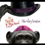 Monkey Brains Lyrics Brett Ellis Band