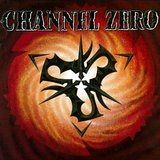 Channel Zero Lyrics Channel Zero