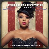 Let Freedom Reign Lyrics Chrisette Michele