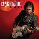 Fire Red Moon Lyrics Craig Chaquico