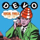 Social Fools: The Virgin Singles 1978-1982 Lyrics Devo