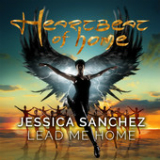 Lead Me Home (Single) Lyrics Jessica Sanchez