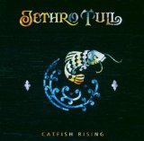 Catfish Rising Lyrics Jethro Tull