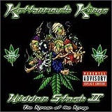 Hidden Stash II: The Kream of the Krop Lyrics Kottonmouth Kings