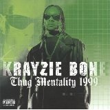 Thug Mentality Lyrics Krayzie Bone
