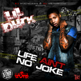 Life Ain't No Joke (Mixtape) Lyrics Lil Durk