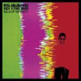 Ballad Of The Mighty I Lyrics Noel Gallagher's High Flying Birds