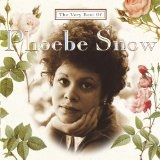 Very Best Of Phoebe Snow Lyrics Phoebe Snow
