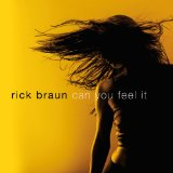 Can You Feel It Lyrics Rick Braun