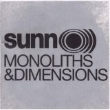 Monoliths & Dimensions Lyrics Sunn O)))