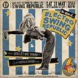 Electro Swing Republic EP (The Return Of…) Lyrics Swing Republic