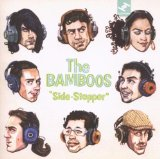Side Stepper Lyrics The Bamboos