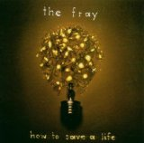 Miscellaneous Lyrics The Fray