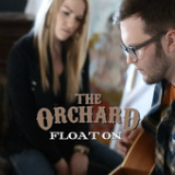 Float On (Single) Lyrics The Orchard