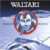 Radium Round Lyrics Waltari