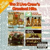 Greatest Hits Lyrics 2 Live Crew
