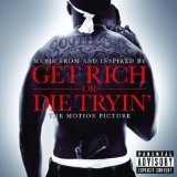 Music From And Inspired By The Motion Picture Get Rich Or Die Tryin' Lyrics 50 CENT