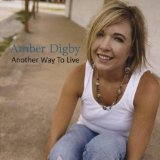 Another Way to Live Lyrics Amber Digby