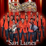 San Lunes (Single) Lyrics Banda La Trakalosa