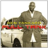 Full Tank Lyrics Ben Tankard