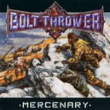 Mercenary Lyrics Bolt Thrower