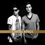 Capital Kings Lyrics Capital Kings