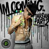 I'm Coming (Tarzan, Pt. 2) (Single) Lyrics Dappy