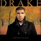 Comeback Season (Mixtape) Lyrics Drake