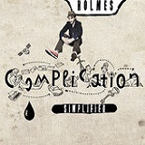 Complication Simplified Lyrics Holmes