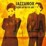 Things We Do For Love [Instrumentals] Lyrics Jazzamor