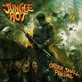 Order Shall Prevail Lyrics Jungle Rot
