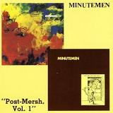 Post Mersh Vol 1 Lyrics Minutemen