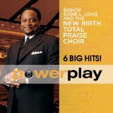 Miscellaneous Lyrics New Birth Total Praise Choir