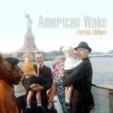 American Wake Lyrics Patrick Clifford