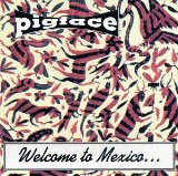 Welcome To Mexico Asshole Lyrics Pigface