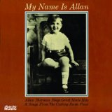 My Name Is Allan Lyrics Sherman Allan