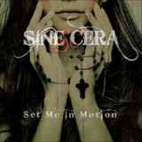 Set Me in Motion Lyrics Sine Cera