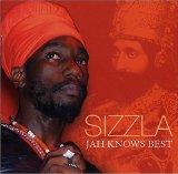 Jah Knows Best Lyrics Sizzla
