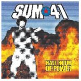 Half Hour Of Power Lyrics Sum 41