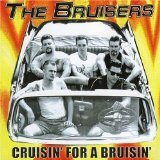 Cruisin' For A Bruisin' Lyrics The Bruisers