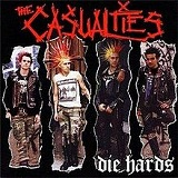 Die Hards Lyrics The Casualties