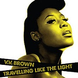 Traveling Like The Light Lyrics V.V. Brown