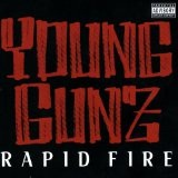 Rapid Fire Lyrics Young Gunz