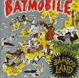 Bambooland Lyrics Batmobile