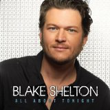 All About Tonight (EP) Lyrics Blake Shelton
