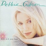 Think With Your Heart Lyrics Debbie Gibson