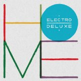 Home Lyrics Electro Deluxe